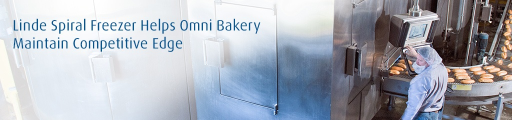 Linde Spiral Freezer Helps Omni Bakery Maintain Competitive Edge