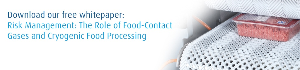 Risk Management: The Role of Food-Contact Gases and Cryogenic Food Processing